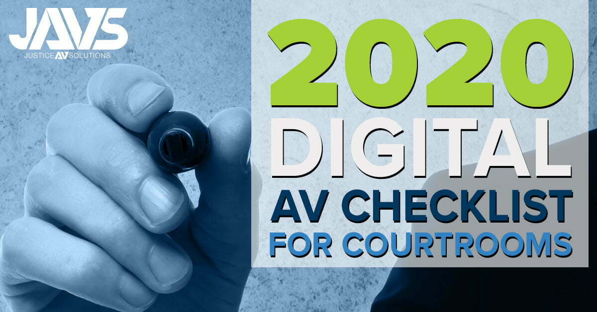 The 2020 Courtroom AV Checklist